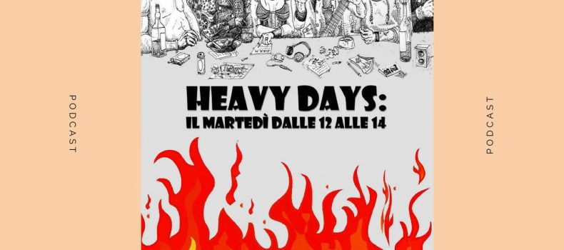HEAVY DAYS del 6-11-2018 con intervista ai Kyterion
