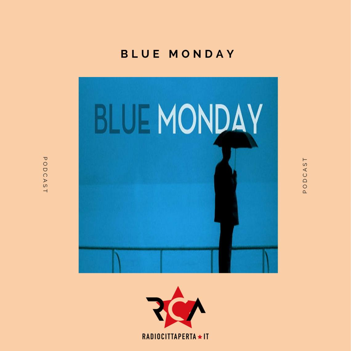 BLUE MONDAY con GIANLUCA POLVERARI del 29-01-2018