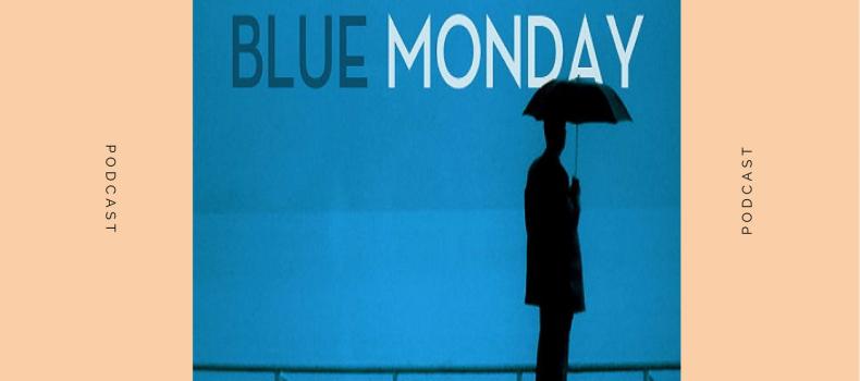 Scaletta e Podcast Blue Monday 6-11-2017