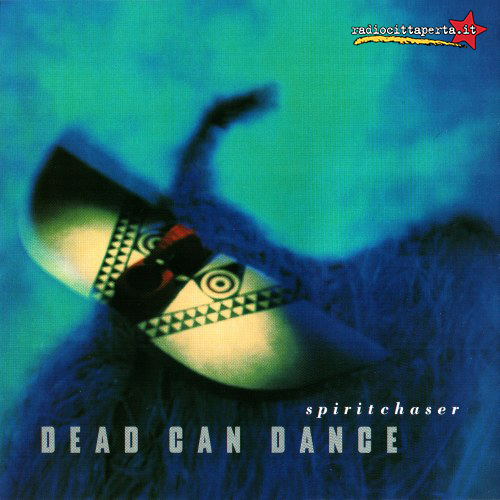 Scaletta e podcast 17º episodio DOWNSIDE UP – Dead Can Dance – 'Spiritchaser'