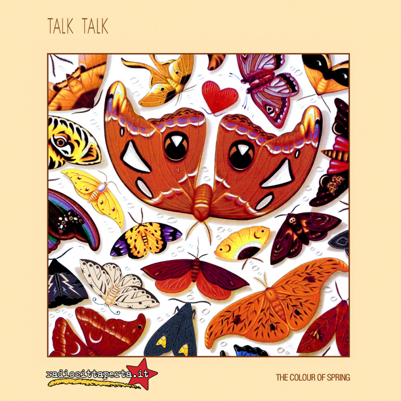 Scaletta e podcast 19º episodio DOWNSIDE UP – Talk Talk – 'The Colour of Spring'