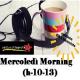 MERCOLEDI' MORNING con GIANLUCA POLVERARI del 2-08-2017