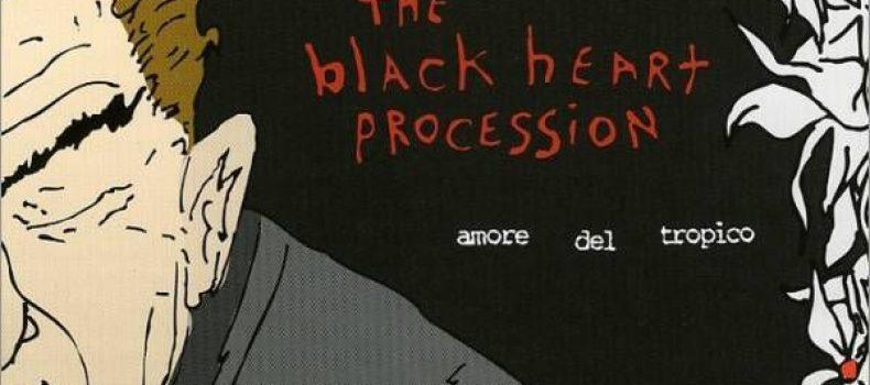 Scaletta e podcast 21º episodio DOWNSIDE UP – The Black Heart Procession – 'Amore Del Tropico'