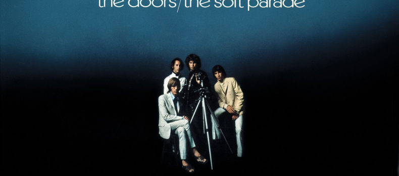 Scaletta e podcast 22º episodio DOWNSIDE UP – The Doors – 'The Soft Parade'