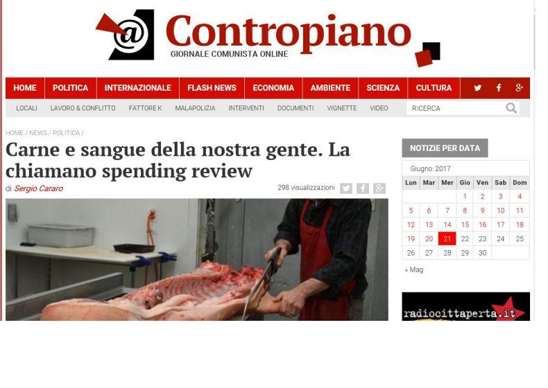 Carne e sangue della nostra gente. La chiamano spending review – Contropiano