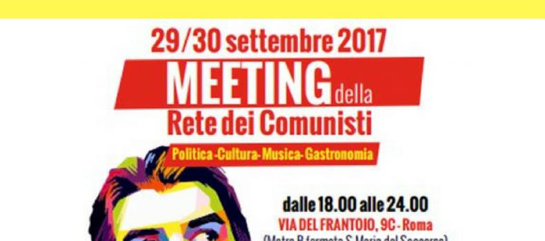 MEETING della RETE DEI COMUNISTI a Roma 29/30 settembre 2017