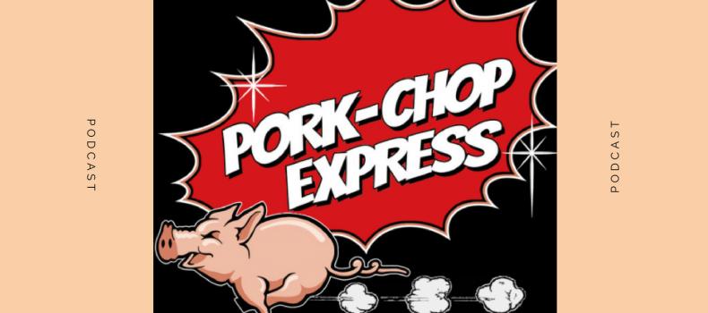 Pork-Chop Express del 4.9.2017 – Podcast e scaletta