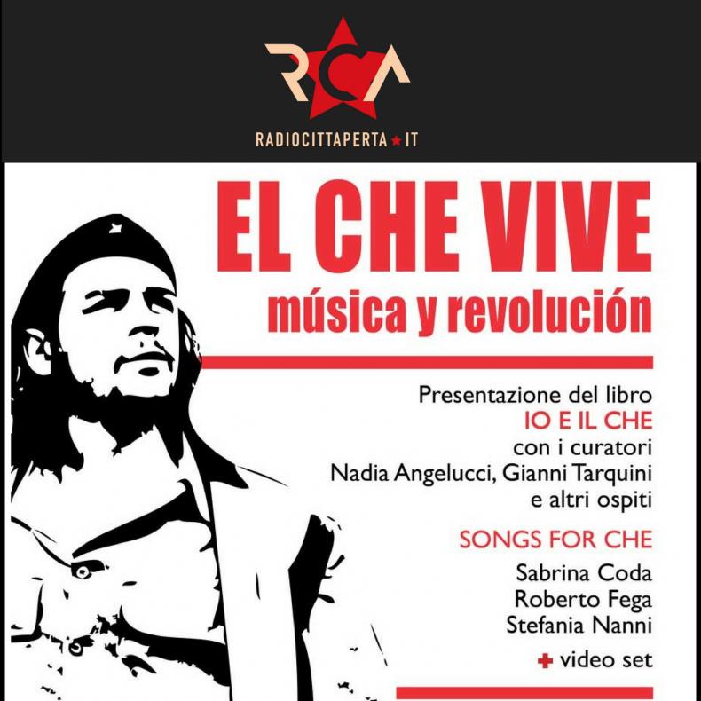 """""""Io e il Che"""", a cinquant'anni dalla morte, un racconto di Guevara attraverso 25 conversazioni"""