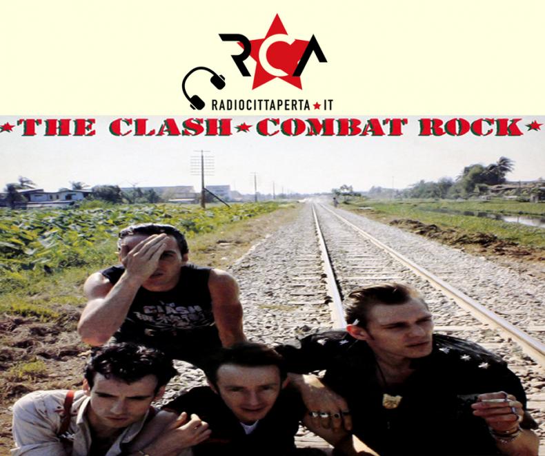 Scaletta e podcast 7º episodio DOWNSIDE UP – The Clash – 'Combat Rock'