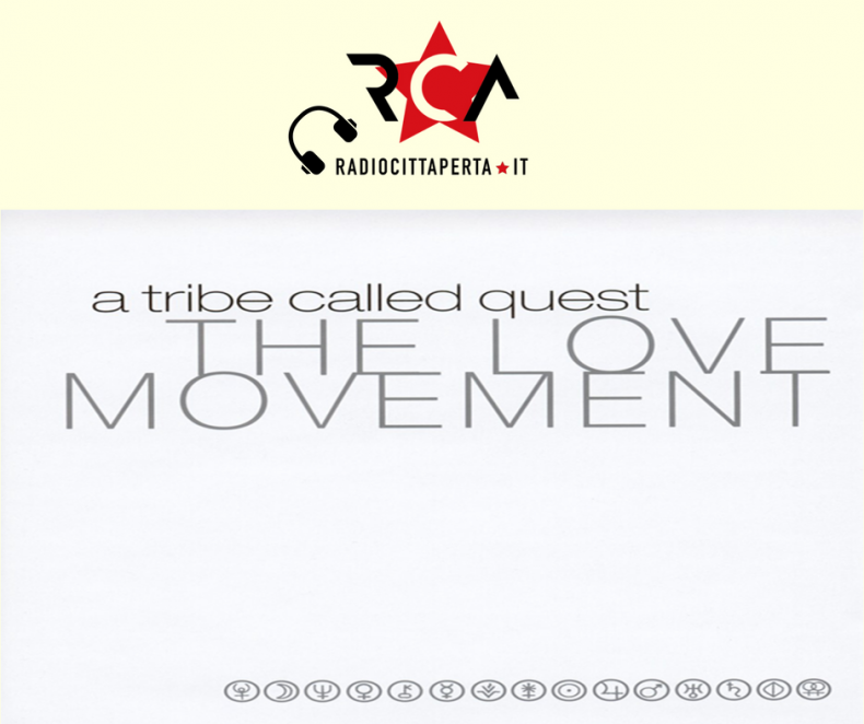 Scaletta e podcast 9º episodio DOWNSIDE UP – A Tribe Called Quest – 'The Love Movement'