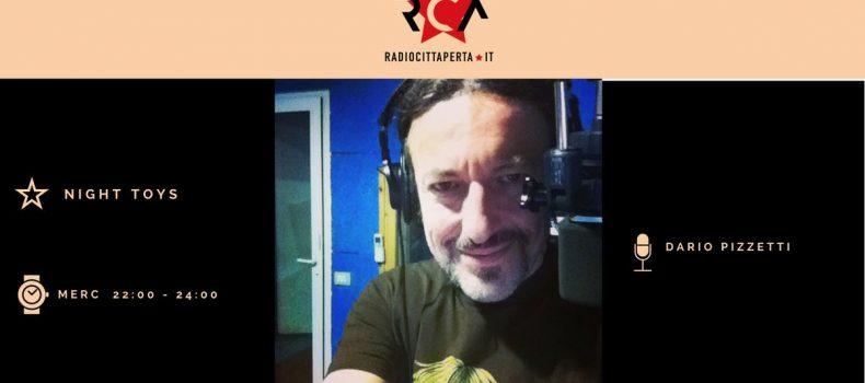 Night Toys con Dario Pizzetti – Puntata di mercoledì 19 dicembre 2018