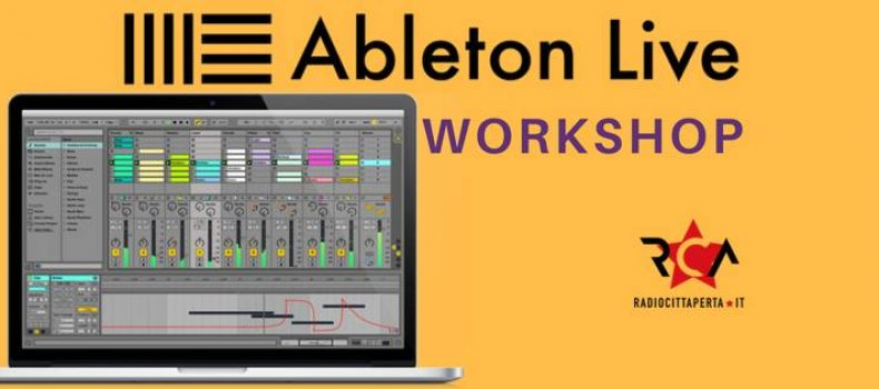 Workshop Ableton Live a Radio Città Aperta