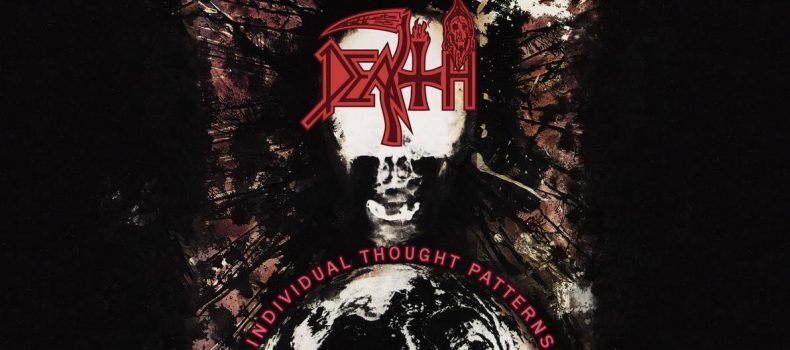 "22 giugno 1993: esce ""Individual Thought Patterns"" dei DEATH"