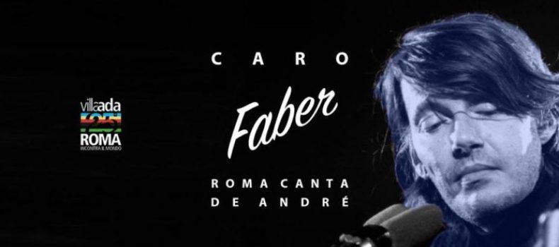 Caro Faber. Roma canta De André Villa Ada Roma Incontra Il Mondo 28 giugno 2018