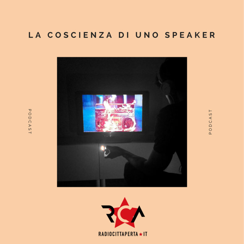 La coscienza di uno speaker – Podcast 8.10.2018