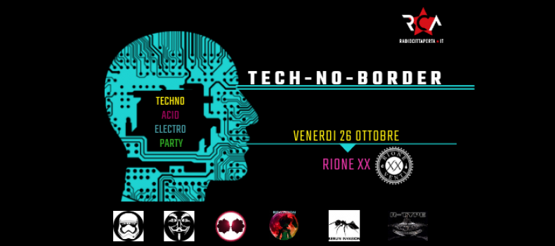 Rca presenta TECH-NO-BORDER Techno Acid Electro Party