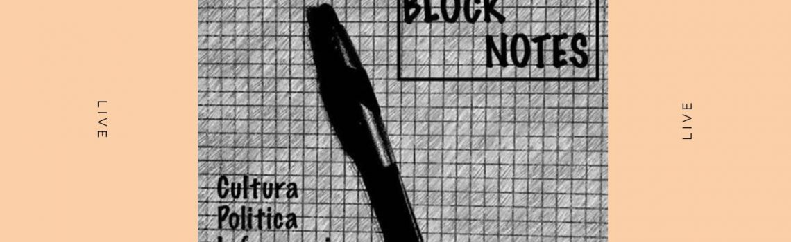 BLOCK NOTES con ALESSIO RAMACCIONI del 10-05-2019