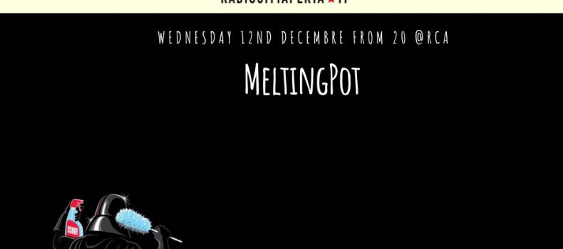 Podcast e scaletta MeltingPot 12-10-2018