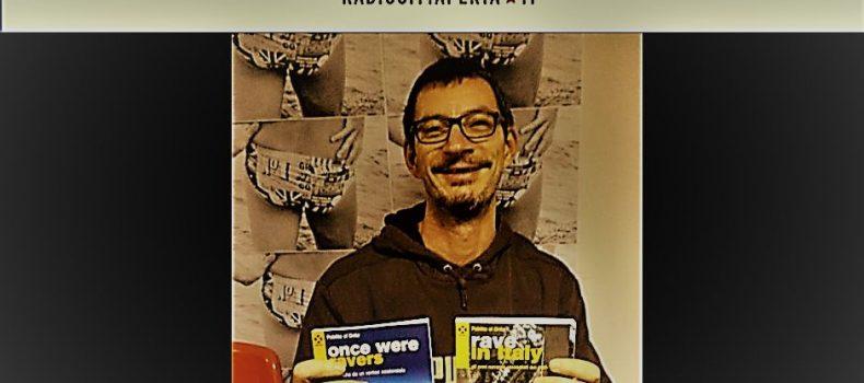 Intervista a Pablito el Drito, autore di Rave in Italy + djset di Kilfa