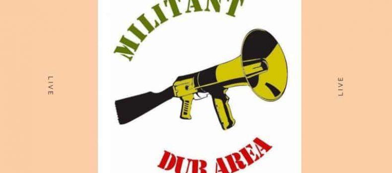 """Militant Dub Area 6.0 – """"Una Nuova Speranza"""""""