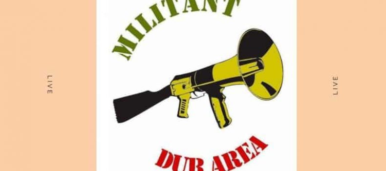 Militant Dub Area OnAir – 11.01.2019