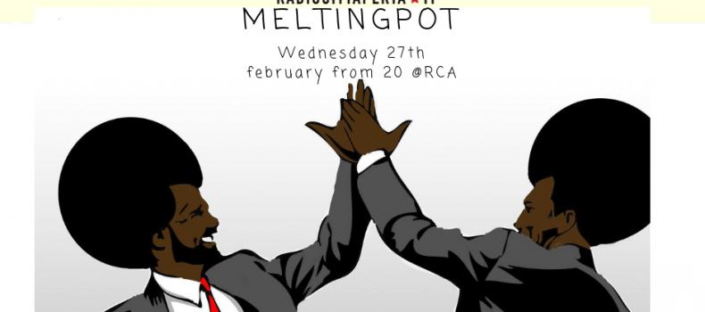 Podcast Melting Pot di mercoledì 27 febbraio