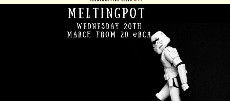 MeltingPot del 20/03/2019