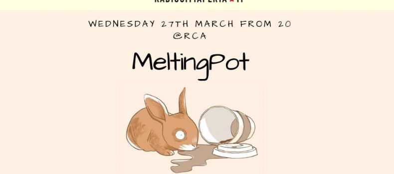 Podcast di MeltingPot puntata del 27 marzo
