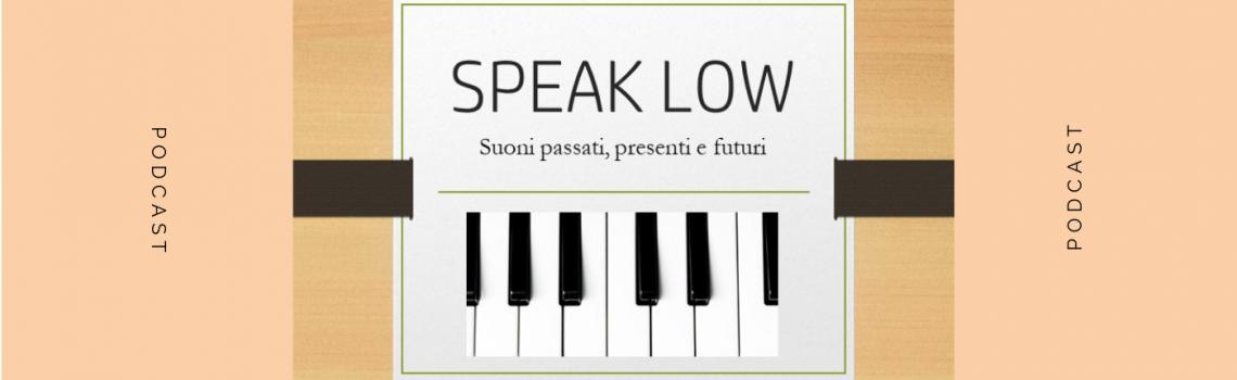SPEAK LOW con DANILO BLAIOTTA