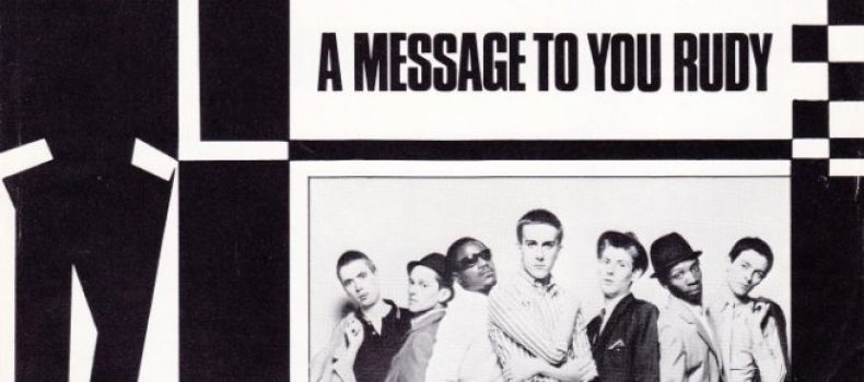 """The Specials: """"A Message To You Rudy"""""""