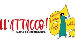 """""""All'Attacco! – storie da collezionare"""": un album di figurine a sostegno di Lucha y Siesta"""