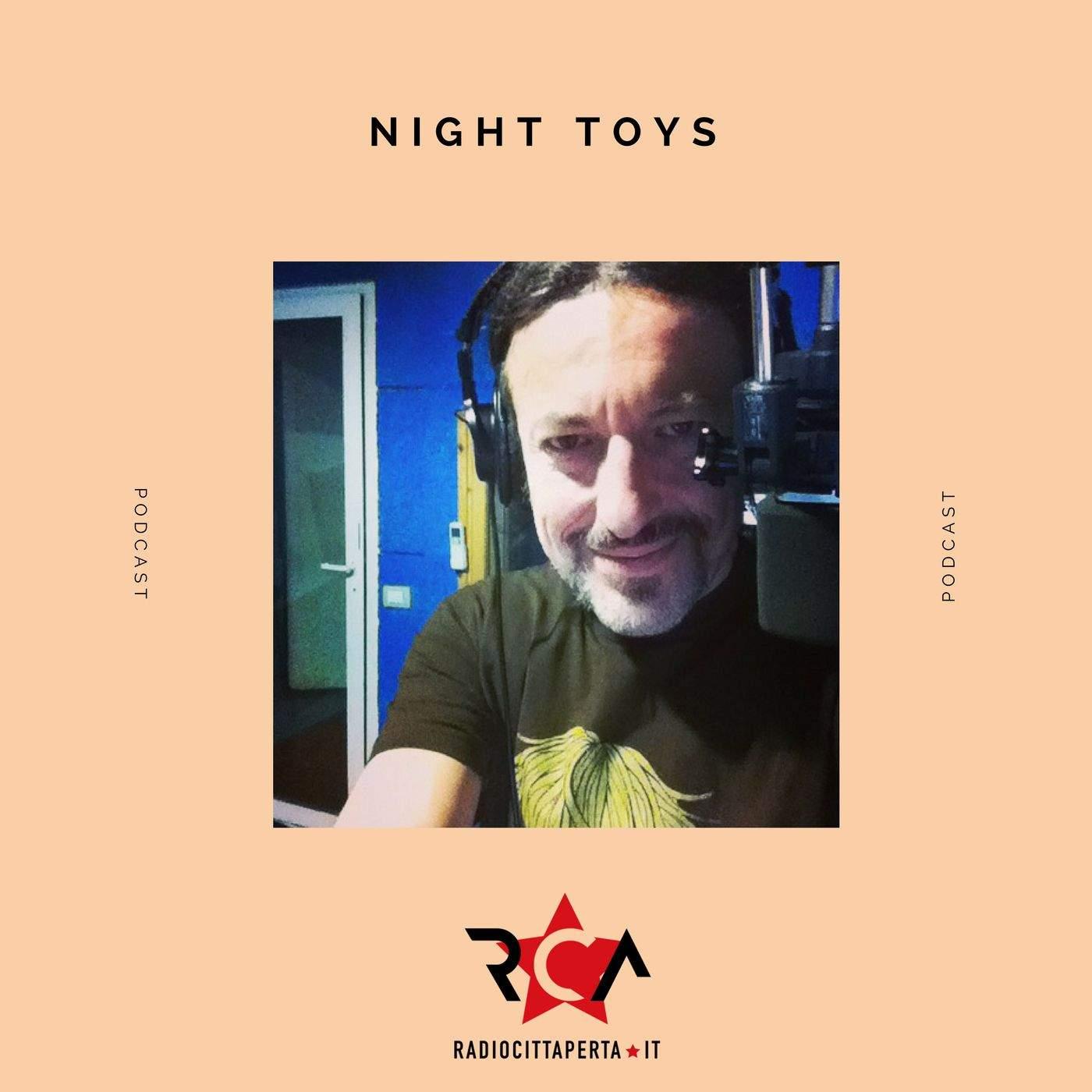 NIGHT TOYS con DARIO PIZZETTI del 13-11-2019