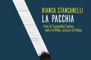 Morti di pacchia: intervista a Bianca Stancanelli sul caso Soumaila Sacko