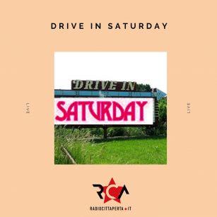 DRIVE IN SATURDAY con ALESSANDRO SGRITTA del 22-02-2020
