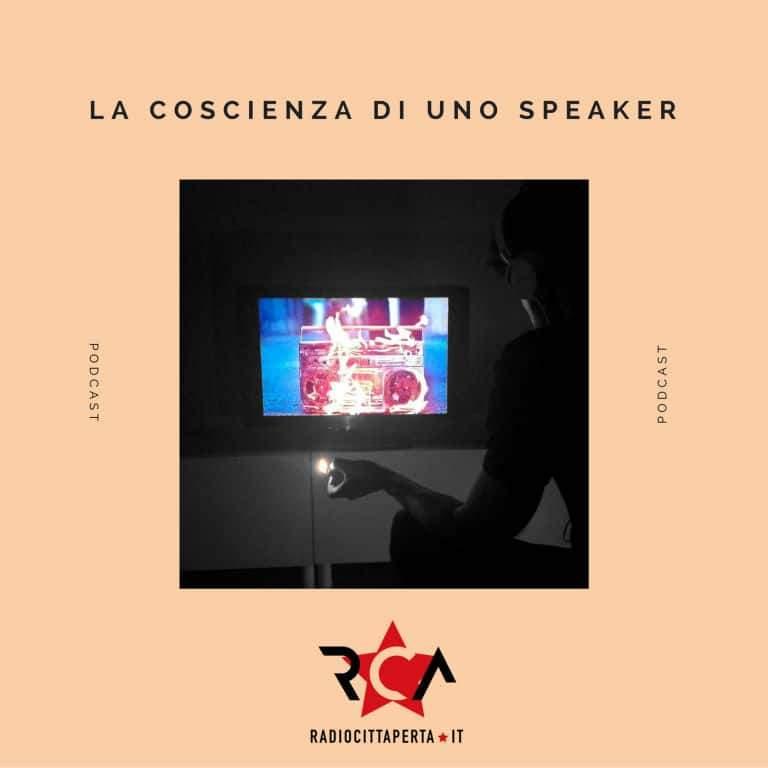 LA COSCIENZA DI UNO SPEAKER con ALESSANDRO ANELLO